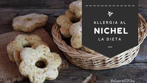 ALLERGIA AL NICHEL. LA DIETA.